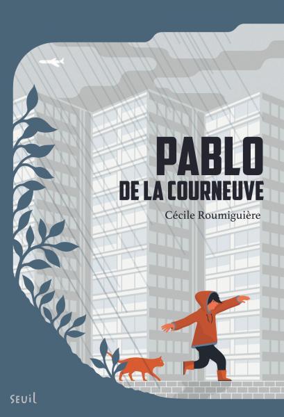 Couverture Pablo de La Courneuve 2017